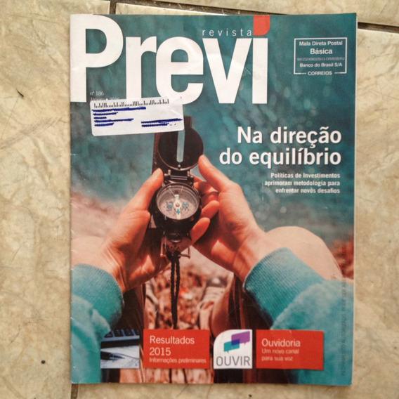 Revista Previ 186 Jan 2016 Na Direção Do Equilíbrio Política