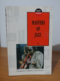Livro Masters Of Jazz Chambers Compact Reference Guia Inglês