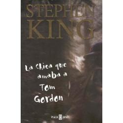 La Chica Que Amaba A Tom Gordon De Stephen King