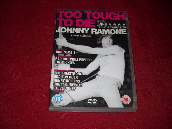 Ramones Too Tough Too Die A Tribute To Johnny Ramone