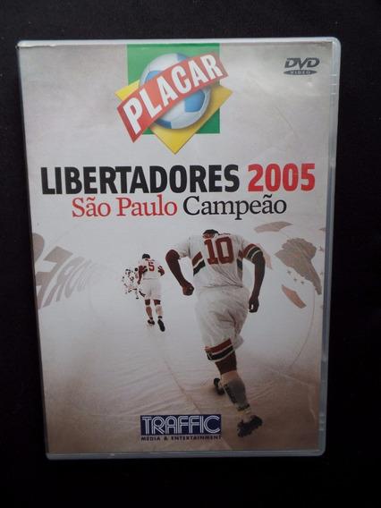 Libertadores Da América 2005 - São Paulo Campeão - Dvd
