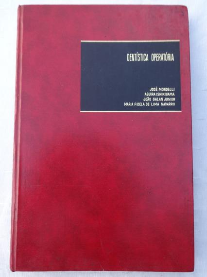 Dentística Operatória - Mondelli - Ishikiriama -1976 - 2ª Ed
