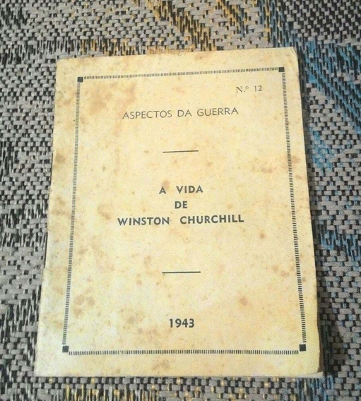 Livreto Aspectos Da Guerra Vida De Winston Churchill