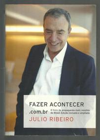 Fazer Acontecer - Julio Ribeiro