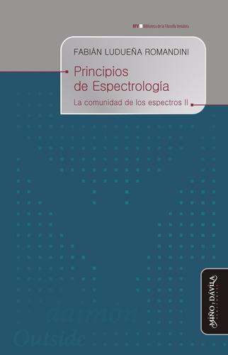 Principios De Espectrología. La Comunidad De Los Espectros 2