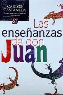 Las Enseñanzas De Don Juan - Castaneda