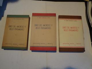 Libro Del Amoroso Y Bello Pensamiento , Dr. Rodríguez Lomelí