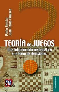 Teoría De Juegos, Amster / Pinasco, Ed. Fce