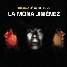 Jimenez Carlitos Mona - Trilogia 3er. Acto - D