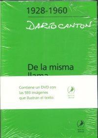 De La Misma Llama- Canton, Dario-ed.libros Del Zorzal
