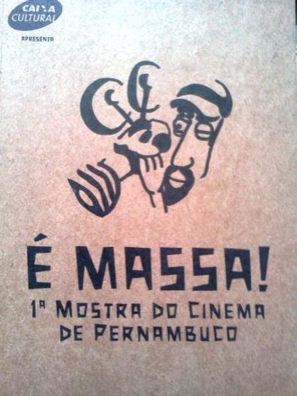 E Massa! 1ª Mostra De Cinema De Pernambuco Caixa Cultural