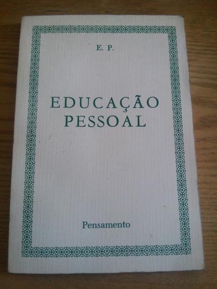 Educação Pessoal - E. P. - Pensamento