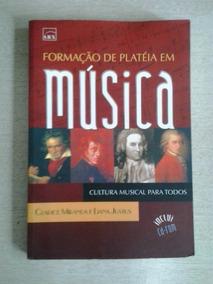Formação De Plateia Em Musica Clarice Miranda - Frete Grátis