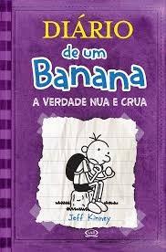 Livro Diário De Um Banana 5 A Verdade Nua E Crua Capa Dura