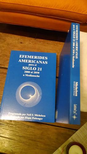 Efemérides Del Siglo 21 Michelsen