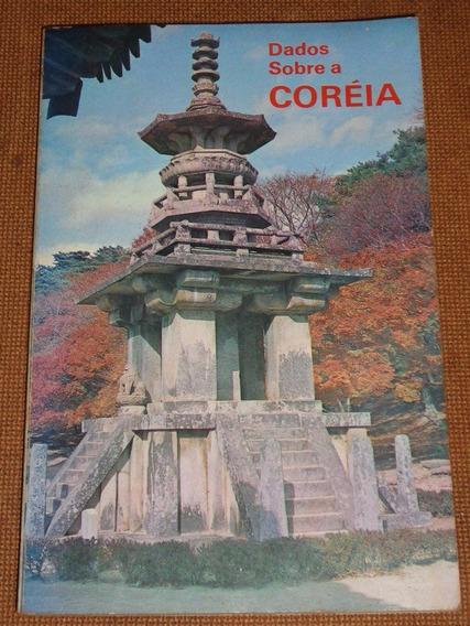 Dados Sobre A Coréia - Livro De 1976 - Com Mapa