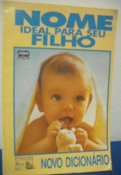 Nome Ideal Para Seu Filho - Novo Dicionário