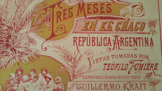 Libro Tres Meses En El Chaco Teofilo Fumiere Fotografías