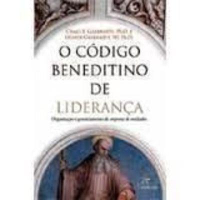 O Código Beneditino De Liderança