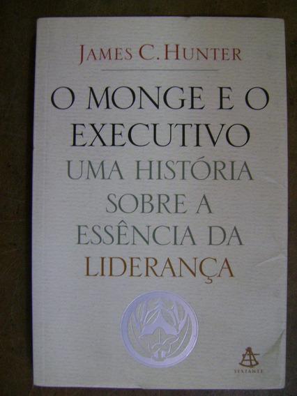 O Monge E O Exevutivo James C. Hunter 220