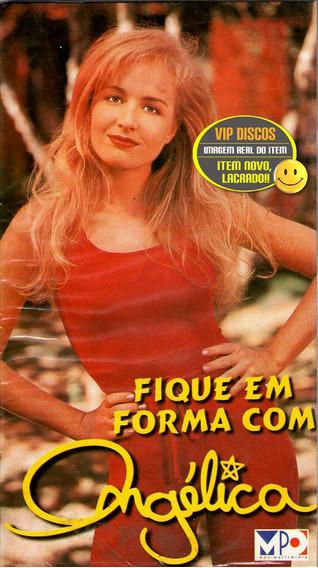 Vhs Fique Em Forma Com Angélica 1995 Não Saiu Em Dvd Lacrado