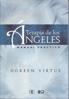 Terapia De Los Angeles - Doreen Virtue - Manual Practico