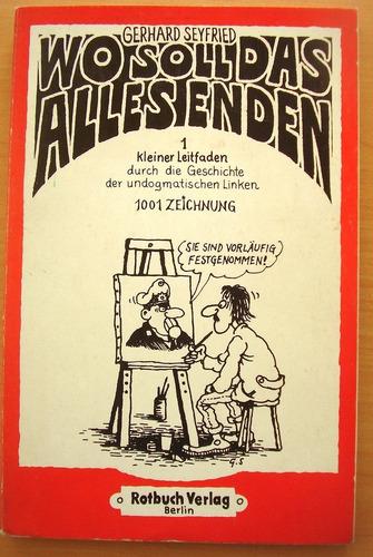 Wo Soll Das Alles Enden Taschenbuch - 1978 - Comics En Alema