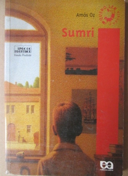Amos Oz Sumri Historia Juvenil De Amor E Aventura 2005