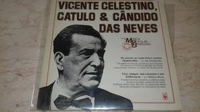 Lp Vinil Vicente Celestino Catulo & Cândido Das Neves