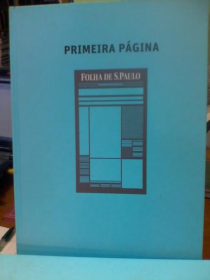 Primeira Página - Folha De S.paulo - 7ª Edição