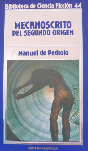Imagen 1 de 2 de Manuel De Pedrolo, Mecanoscrito, Ed. Hyspamerica