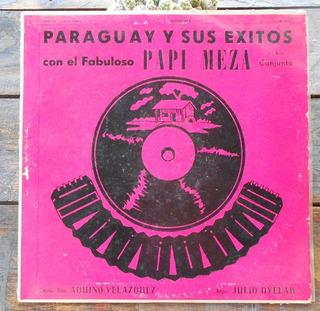 Papi Meza Paraguay Y Sus Exitos Lp Vinilo Argentina