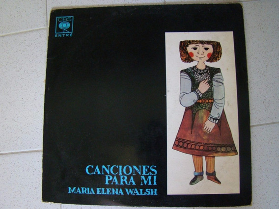 2 Lp Maria Elena Walsh - Canciones Para Mi Y Mirar