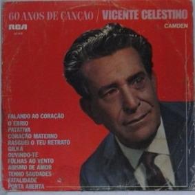 Lp Vicente Celestino - 60 Anos Decanção - V018
