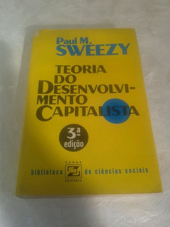 Paul Sweezzy Teoria Do Desenvolvimento Capitalista
