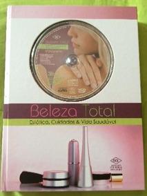 Beleza Total - Estética, Cuidados & Vida Saudável Com Cd