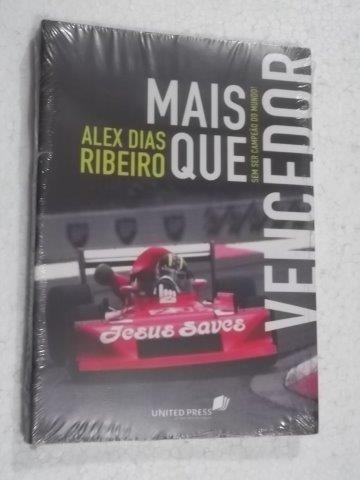 Livro Mais Que Vencedor - Alex Dias Ribeiro - Unidetpress