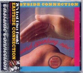 Cd Eastside Connection - Brand Spanking New + 4 Tracks (imp)