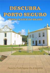 Livro Descubra Poro Seguro Terra Mater Do Brasil