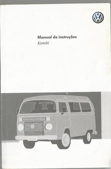 Manual Proprietário Kombi 2009 2010 C/suplementos Frete Grat