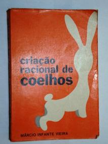 Livro Criação Racional De Coelhos