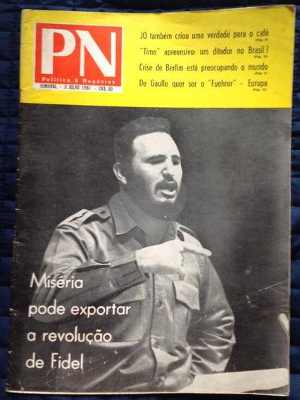 Revista Pn - Política E Negócios N. 485 - 3 Julho 1961
