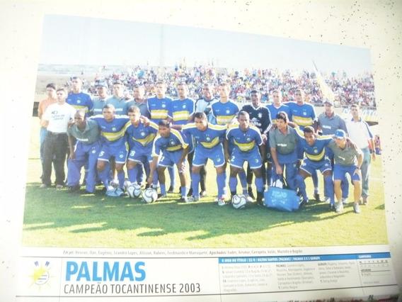 Mini Poster Palmas Campeão Tocantins 2003 Placar