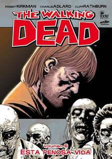 The Walking Dead Tpb 1, 2, 3, 4, 5, 6, 7, Kirkman, Ovnipres