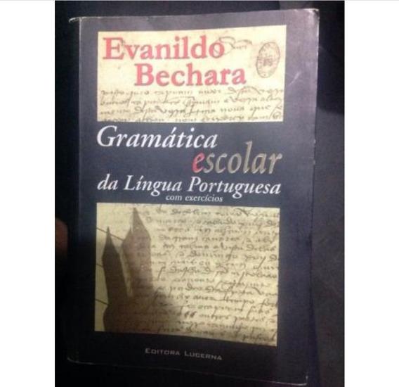 Gramática Escolar Da Língua Portuguesa Evanildo Bechara