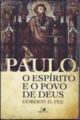 Paulo O Espírito E O Povo De Deus Livro Ed Vida Nova