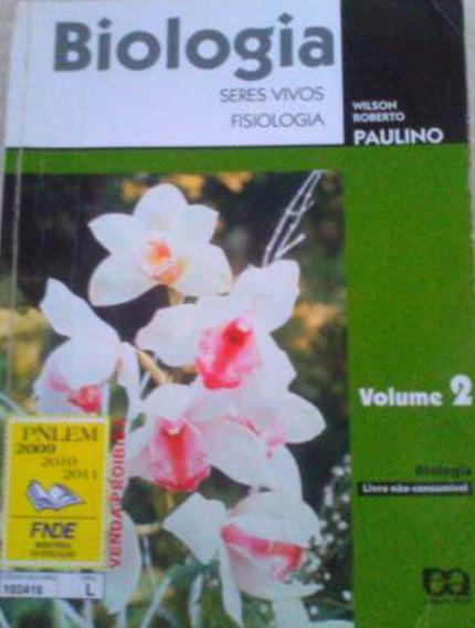 Biologia Seres Vivos Fisiologia Wilson Roberto Paulino Vol 2