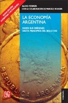 La Economía Argentina, Aldo Ferrer, Ed. Fce