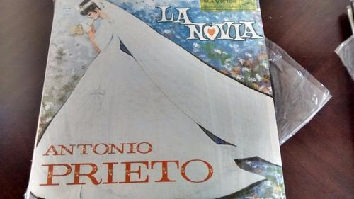 Vinilo Lp De Antonio Prieto  -la Novia -(u1159