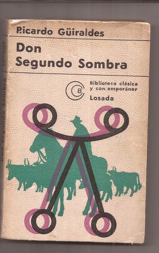 Don Segundo Sombra Ricardo Guiraldes